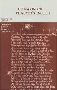 The Making of Chaucer's English: A Study of Words Book Cover